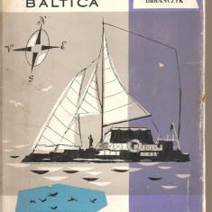 (C4622) CU PLUTA PE BALTICA DE ANDRZEJ URBANCZYK, EDITURA TINERETULUI, 1962, TRADUCERE DE OLGA BUSNEAG,, Alta editura