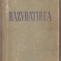 (C4679) RAZVRATIREA DE D. FURMANOV, EDITURA CARTEA RUSA, 1952, TRADUCERE DE ALEXANDRU KIRITESCU SI ANDREI IVANOVSCHI - Roman