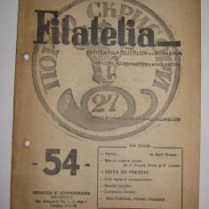 REVISTA FILATELIA NUMARUL 54 15 AUGUST 1947 regalista de colectie!!!