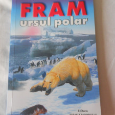 CEZAR PETRESCU - FRAM URSUL POLAR - Carte Basme