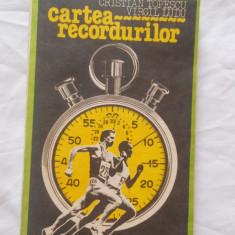 CRISTIAN TOPESCU / VIRGIL LUDU - CARTEA RECORDURILOR {1984} - Carte sport