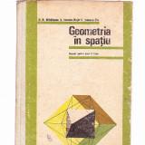 GEOMETRIA IN SPATIU -MANUAL PENTRU ANUL II LICEU - Manual scolar, Clasa 10, Alte materii