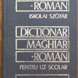 DICTIONAR MAGHIAR-ROMAN PENTRU UZ SCOLAR - ISKOLAI SZOTAR