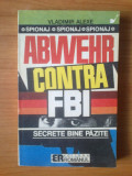 B Vladim Alexe - Abwehr contra FBI. Secrete bine pazite, Alta editura, 1992