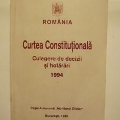 CURTEA CONSTITUTIONALA - CULEGERE DE DECIZII SI HOTARARI 1994