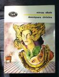 Mircea Eliade DOMNISOARA CRISTINA BPT 1443 / 1996