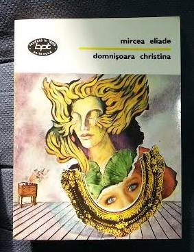 Mircea Eliade DOMNISOARA CRISTINA BPT 1443 / 1996 foto