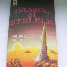 ORASUL SI STELELE ARTHUR C.CLARKE - Roman, Anul publicarii: 1992