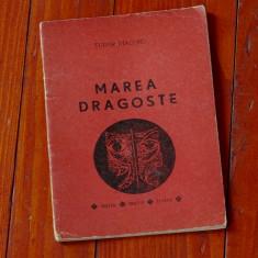 Carte - brosura ---- teatru - Marea dragoste - Tudor Diaconu - 1976 - 40 pagini - Roman