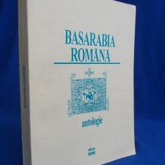 FLORIN ROTARU - BASARABIA ROMANA [ ANTOLOGIE ] - BUCURESTI - 1996