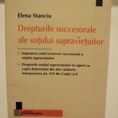 DREPTURILE SUCCESORALE ALE SOTULUI SUPRAVIETUITOR - ELENA STANCIU - Carte Dreptul familiei