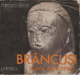 MIRCEA DEAC - BRANCUSI, SURSE ARHETIPALE { 1982, 60 p. + PLANSE}, Alta editura