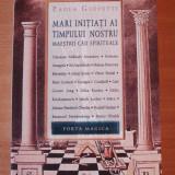 Mari initiati ai timpului nostru - Paola Giovetti - Istorie, Litera