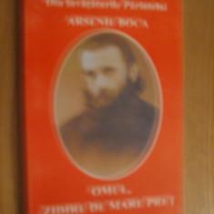 OMUL, ZIDIRE DE MARE PRET * din invataturile PARINTELUI ARSENIE BOCA -- 2002, 200 p. - Carti Predici