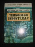 VICTOR PARAUSANU, ILEANA PRODAN, PETRUTA SARBU - TEHNOLOGII INDUSTRIALE  {1993}, Alta editura