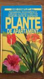 PLANTE DE APARTAMENT - GHID COMPLET, Alta editura
