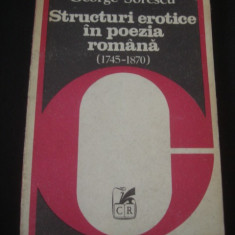 GEORGE SORESCU - STRUCTURI EROTICE IN POEZIA ROMANA 1745-1870 {1982}