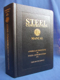 STEEL CONSTRUCTION * MANUAL CONSTRUCTII - ED.13-A - AMERICAN INSTITUTE- 2007