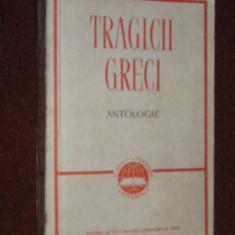 Tragicii Greci - Antologie