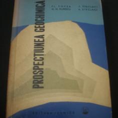 FL. POPEA * M. N. FILIPESCU * L. STECLACI * A. STECLACI - PROSPECTIUNEA GEOCHIMICA {1962}, Alta editura