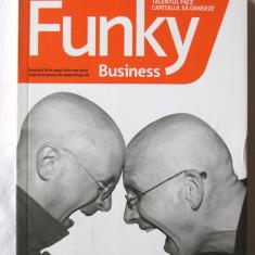 """""""TALENTUL FACE CAPITALUL SA DANSEZE - FUNKY BUSINESS"""", 2007. Absolut noua"""