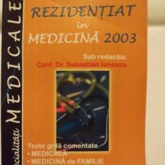 REZIDENTIAT IN MEDICINA 2003 - CONF. DR. SEBASTIAN IONESCU