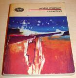 CUCERITORII - Andre Malraux, Alta editura, 1978