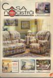 Casa noastra, nr.22, anul I, 1999