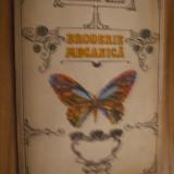 BRODERIE MECANICA -- Aurelia Sillo -- 1982, 47 p. + plansele anexe - Carti Mecanica