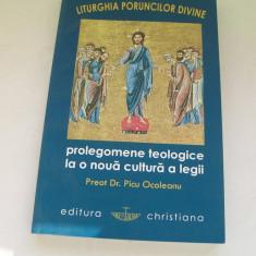 LITURGHIA PORUNCILOR DIVINE PROLEGOMENE TEOLOGICE LA O NOUA CULTURA A LEGII PICU OCOLEANU - Carti bisericesti