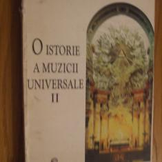 O ISTORIE A MUZICII UNIVERSALE * Vol. II * De la Bach la Beethoven -- Ioana Stefanescu -- 1996, 446 p. - Carte Arta muzicala