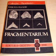 FRAGMENTARIUM - Mircea Eliade - Filosofie