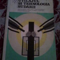 UTILAJUL SI TEHNOLOGIA SUDARII, autor Ilie Vasile - Carti Mecanica