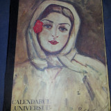 CALENDARUL UNIVERSUL 1938 - Carte veche