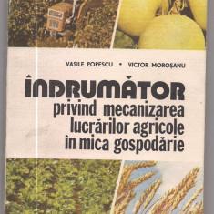 5A(24)Vasile Popescu-INDRUMATOR PRIVIND MECANIZAREA LUCRARILOR AGRICOLE IN MICA GOSPODARIE