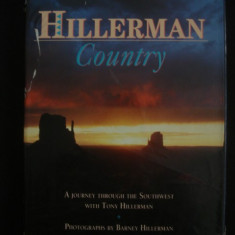 BARNEY HILLERMAN - HILLERMAN COUNTRY* A JOURNEY THROUGH THE SOUTHWEST WITH TONY HILLERMAN  {1991, limba engleza}, Alta editura