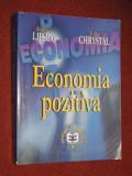 Economia pozitiva - Richard G.Lipsey, K.Alec Chrystal