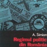 REGIMUL POLITIC DIN ROMANIA IN PERIOADA SEPT.1940-IAN.1941 DE A.SIMION,PREZINTA CELE 140 ZILE IN CARE GARDA DE FIER A TERORIZAT ROMANIA,327 PAG+FOTO, Alta editura
