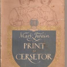(C4742) PRINT SI CERSETOR DE MARK TWAIN, EDITURA TINERETULUI, 1955,