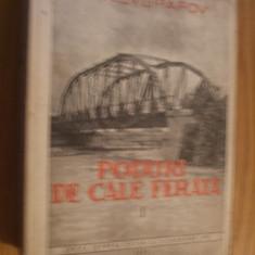 PODURI DE CALE FERATA -- G. K. Evgrafov -- Prima Editie, patru volume, 1949 - 1951 - Carti Constructii