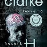 Sir. Arthur C. Clarke, Frederik Pohl - Ultima Teorema, Nemira