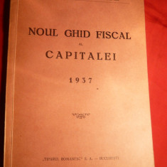 N.Nicolescu - Noul Ghid Fiscal al Capitalei - toate strazile si imobilele 1937 - Carte despre fiscalitate