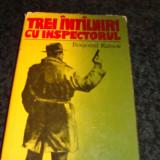 Bogomil Rainov - Trei intalniri cu inspectorul - 1976 - Roman