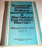 ECONOMIE POLITICA. POLITICA ECONOMICA A PARTIDULUI COMUNIST ROMAN, Alta editura