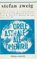 Stefan  Zweig  -  Orele astrale ale omenirii foto