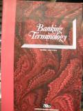 Cumpara ieftin TERMINOLOGIE BANCARA ( lb engleza) BANKING TERMINOLOGY  Editia 3