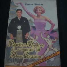 PIERRE STOLZE - MARILYN MONROE SI SAMURAII LUI MOS CRACIUN {1992}, Alta editura