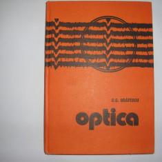 G.G.Bratescu -Optica, rf4/2 - Carte Fizica