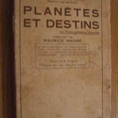 PLANETES ET DESTINS -- Dom Necroman -- ouvrage orne de 52 figures, 7 planches hors texte, dont 2 en couleurs -- 1933, 295 p.; text in franceza - Carte astrologie Altele