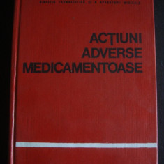 GH. PANAITESCU * EMIL A. POPESCU - ACTIUNI ADVERSE MEDICAMENTOASE